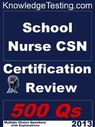 School Nursing - CSN Certification Review (School Nursing Certification Series)  by  Charity Woodfield