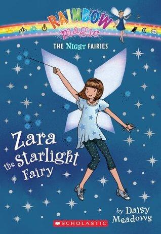 Zara the Starlight Fairy (Night Fairies #3) Daisy Meadows