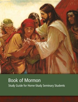 Book of Mormon Seminary Home-Study Guide  by  The Church of Jesus Christ of Latter-day Saints