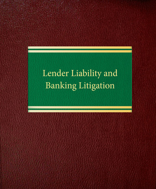 Lender Liability and Banking Litigation Edward F. Mannino