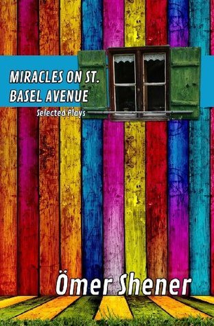 Miracles on St. Basel Avenue Omer Shener
