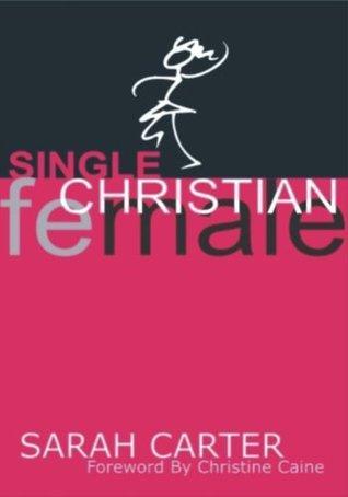 Single Christian Female Sarah   Coleman