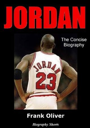 JORDAN - The Concise Biography  by  Frank Oliver
