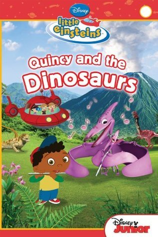 Quincy and the Dinosaurs (Little Einsteins Early Reader - Level 1) Susan Ring