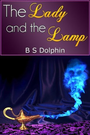 The Lady and the Lamp (Paranormal Group Sex Erotica) B.S. Dolphin