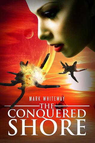 The Conquered Shore (Lodestone #5) Mark Whiteway