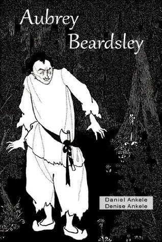 Aubrey Beardsley (Illustrated) - 50+ Art Nouveau / Golden Age Illustrations  by  Denise Ankele