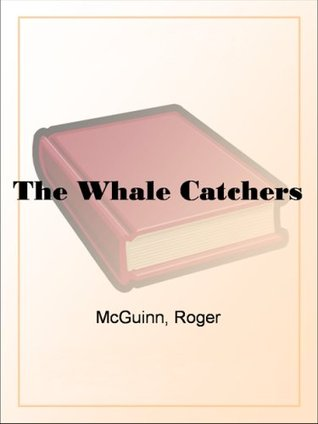The Whale Catchers  by  Roger McGuinn