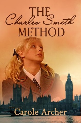 The Charles Smith Method  by  Carole Archer