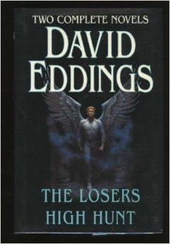 The Losers / High Hunt David Eddings