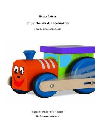 Timy die kleine Lokomotive Henry Snider