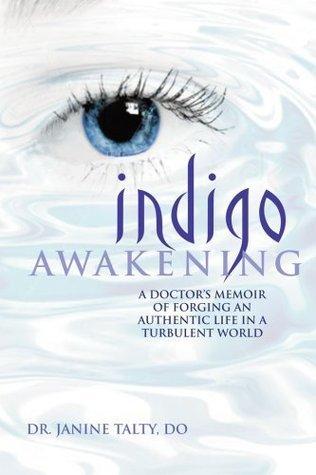 Indigo Awakening  by  Janine Talty