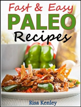 Paleo Recipes: Healthy Eating with Delicious Seafood Recipes! Risa Kenley