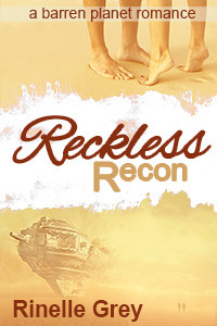Reckless Recon (Barren Planet #3)  by  Rinelle Grey