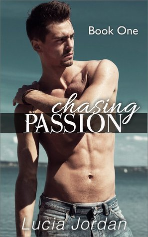 Chasing Passion  by  Lucia Jordan