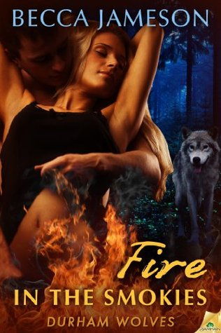 Fire in the Smokies  by  Becca Jameson