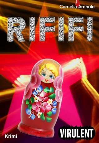 Rififi  by  Cornelia Arnhold