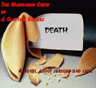 The Mandarin Crew  by  J. Clayton Rogers