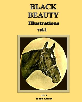 BLACK BEAUTY Illustrations  by  Iacob Adrian