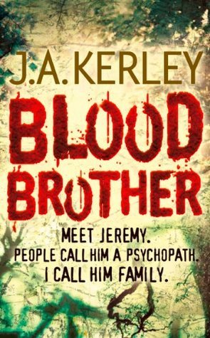 Blood Brother  by  J.A. Kerley