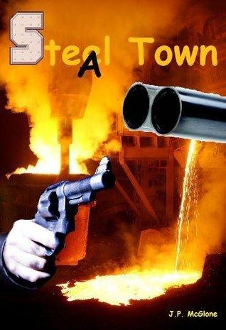 Steel Town Preston McGlone