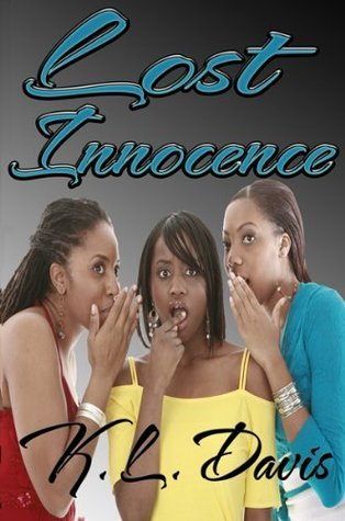 Lost Innocence  by  K.L. Davis