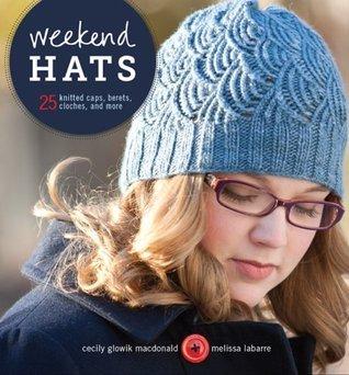 Weekend Hats  by  Cecily Glowik MacDonald