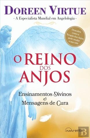 O Reino dos Anjos  by  Doreen Virtue