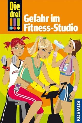 Die drei !!! - Gefahr im Fitness-Studio  by  Maja von Vogel