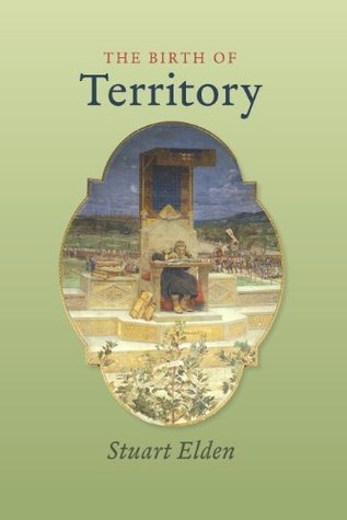 The Birth of Territory Stuart Elden