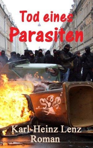 Tod eines Parasiten  by  Karl-Heinz Lenz