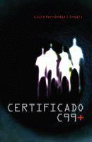 Certificado C99+  by  Lluís Hernàndez i Sonali