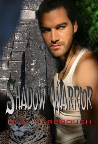 Shadow Warrior (Book Three of the Shadow Trilogy)  by  M.K. Yarbrough