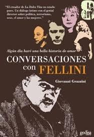 Conversaciones Con Fellini  by  Giovanni Grazzini