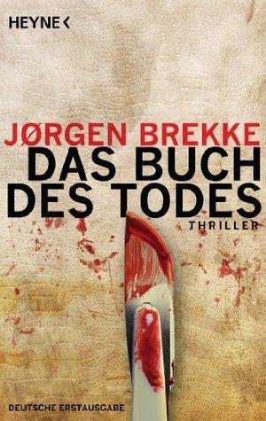 Das Buch des Todes: Thriller  by  Jørgen Brekke