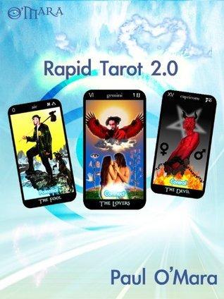 Rapid Tarot  by  Paul OMara