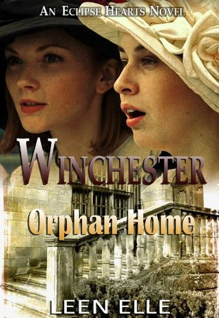 Winchester : Orphan Home  by  Leen Elle