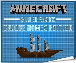 Minecraft Home Blueprints - Step Step Guide to Building UNIQUE Minecraft Homes by BLUEPRINT PRO