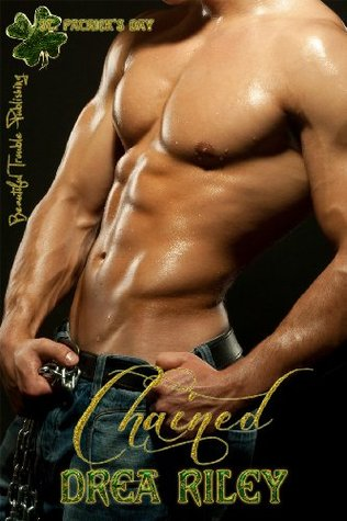 Chained  by  Drea Riley