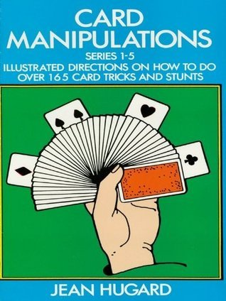 Card Manipulations (Dover Magic Books)  by  Jean Hugard