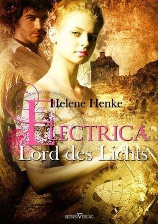 Electrica - Leseprobe XXL: Lord des Lichts Helene Henke