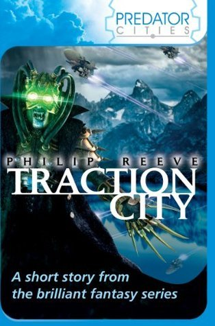 Traction City: World Book Day 2011 Philip Reeve