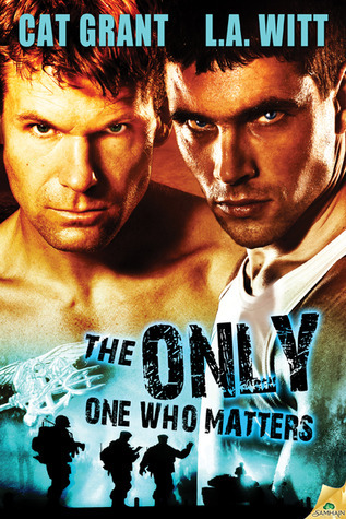 The Only One Who Matters (The Only One, #2)  by  Cat Grant