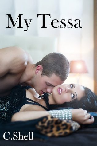 My Tessa  by  C. Shell