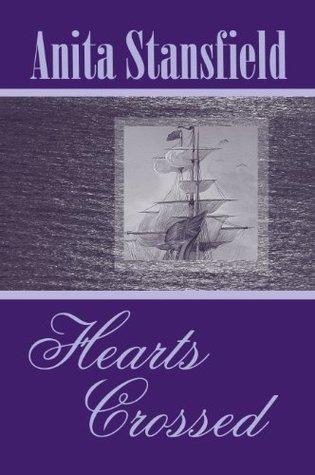 Hearts Crossed (Buchanan Saga, Volume IV) Anita Stansfield