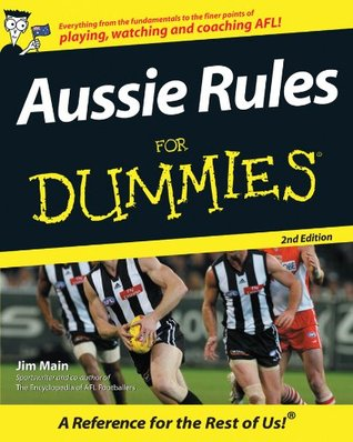 Aussie Rules For Dummies Jim Main