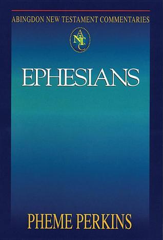 Perkins Commentary: Ephesians  by  Pheme Perkins