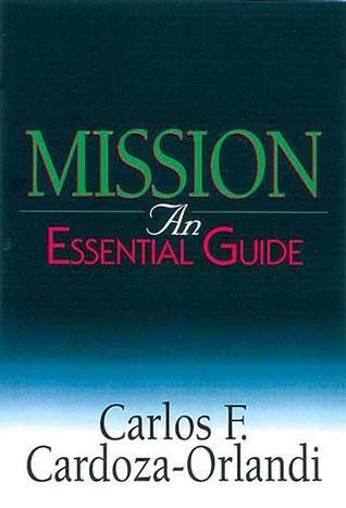 Mission  by  Carlos F. Cardoza-Orlandi