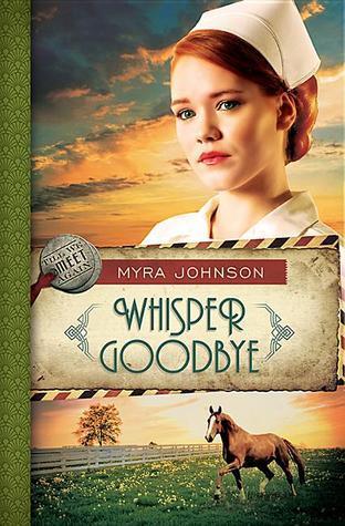 Whisper Goodbye (Till We Meet Again, #2)  by  Myra Johnson