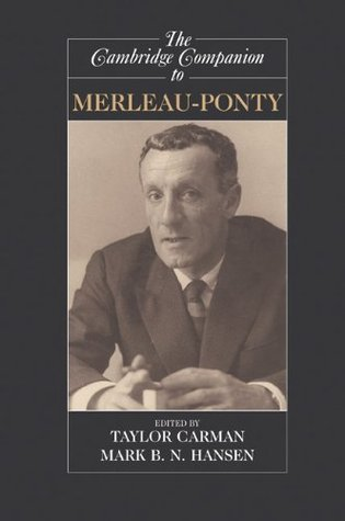 Merleau-Ponty. Routledge Philosophers. Taylor Carman